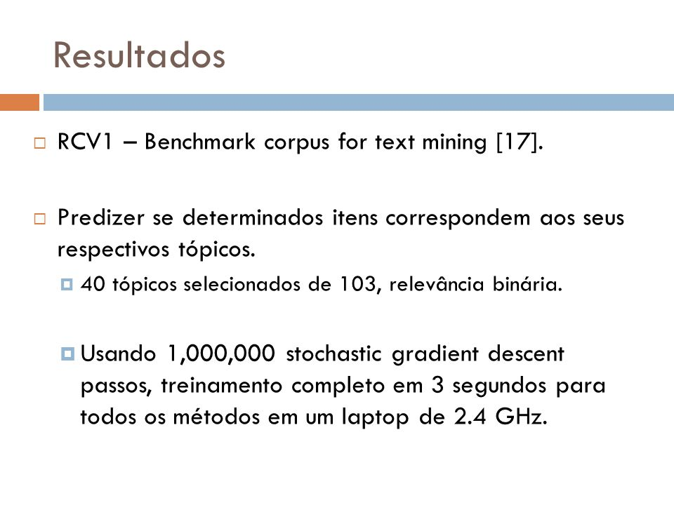Resultados RCV1 – Benchmark corpus for text mining [17].